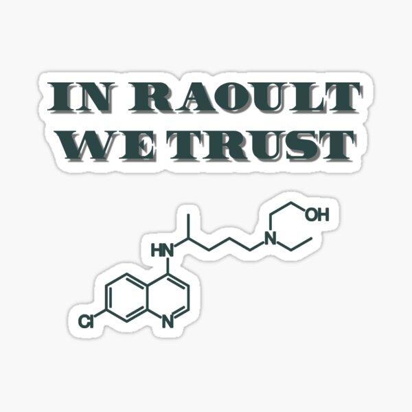 In Raoult we trust, montrez votre soutien Sticker