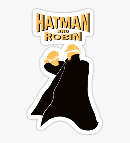 Hatman and Robin Sticker
