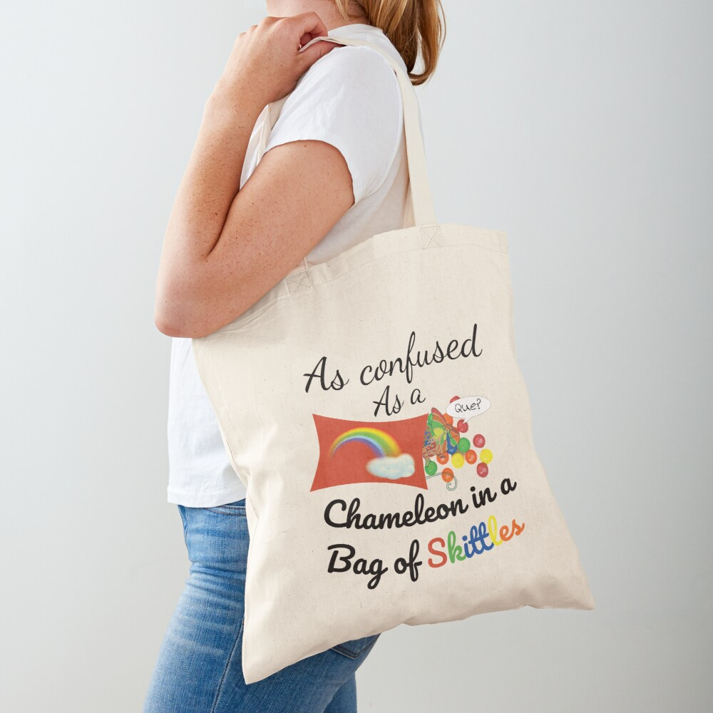 As confused as a Chameleon in a bag of Skittles Tote Bag