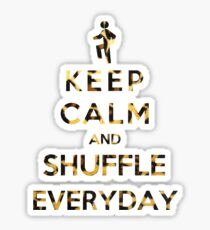 Keep Calm And Shuffle Everyday Leopard Sticker