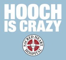 Hooch IS Crazy | Unisex T-Shirt