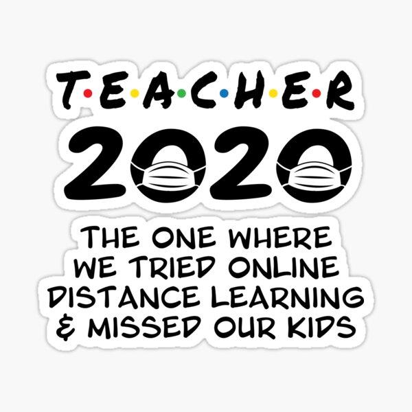 Teacher 2020 Distance Learning Sticker
