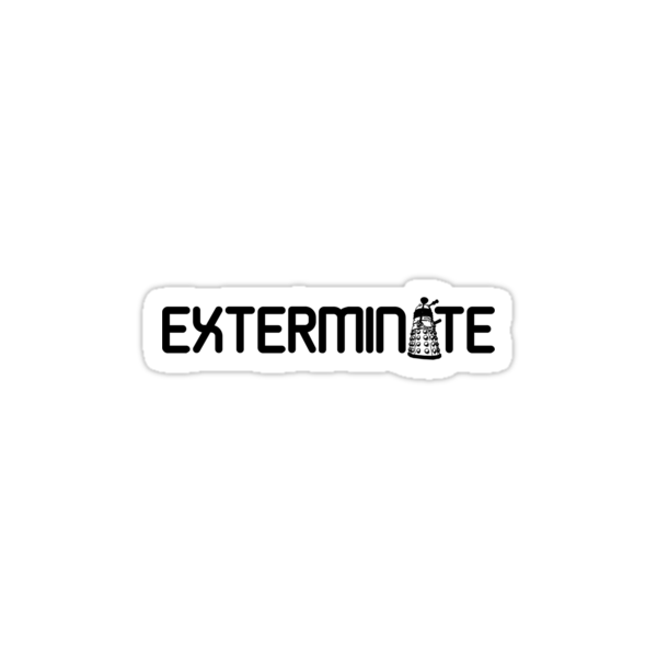 Exterminate by huckblade