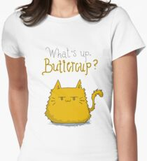 What's up, Buttercup? Women's Fitted T-Shirt