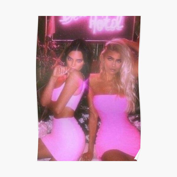 Kylie and Kendall  Poster