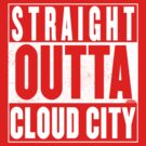 Straight Outta Cloud City by Harry Grout