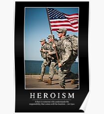 Heroism: Inspirational Quote and Motivational Poster Poster