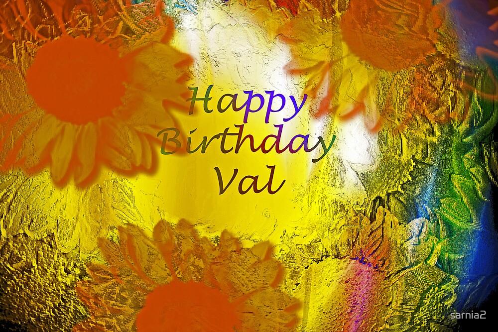 u0026quot happy birthday val  u0026quot  by sarnia2