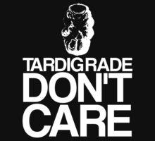 Tardigrade Don't Care | Unisex T-Shirt