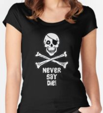 Never Say Die (White Text) Women's Fitted Scoop T-Shirt