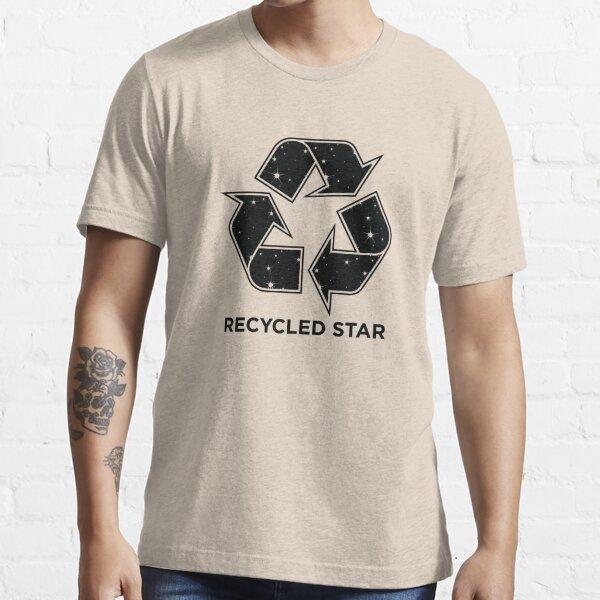 """""""Die Erde und jedes Lebewesen besteht aus Sternenmaterial"""". Wir bestehen alle aus recycelten Atomen. Essential T-Shirt"""