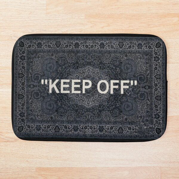 Off white rug, keep off Alfombra de baño