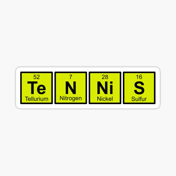 Awesome Tennis gift for tennis players | tennis is a science, periodic table | periodic elements spelling Sticker