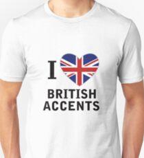 I Love British Accents  ( Black Text ) T-Shirt