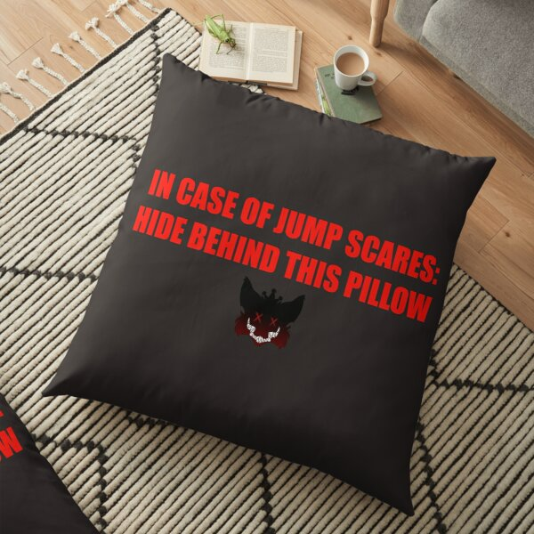 Safety from Jump Scares  Floor Pillow