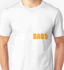 Like a Bau5 T-Shirt