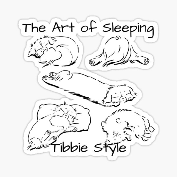 The Art of Sleeping - Tibbie Style, a Tibbie Tales Comic Funny Dog Design Sticker