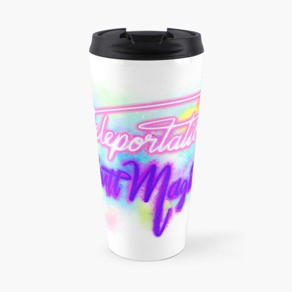 Teleportation Butt Magick! Travel Mug
