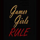 Gamer Girls RULE by Ameda