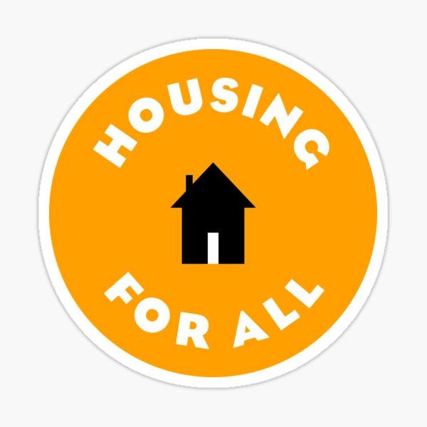Housing For All Sticker