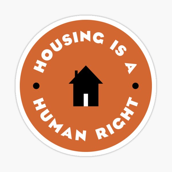 Housing Is A Human Right Sticker
