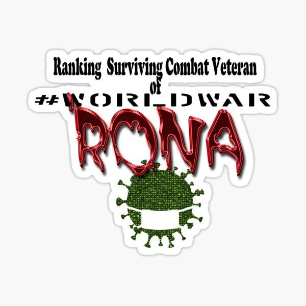 Ranking Decorated Combat Veteran of #WorldWarRona Sticker