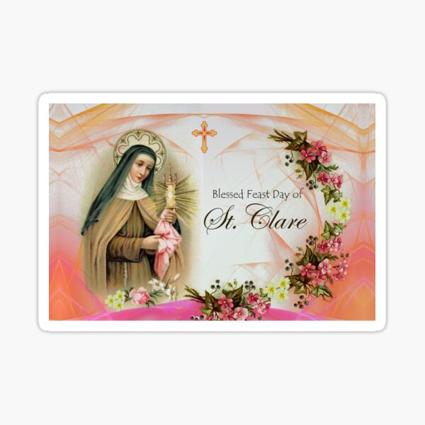 Blessed Feast Day of St. Clare of Assisi Sticker
