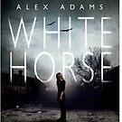 White Horse - Alex Adams by Nikki Smith (Brown)