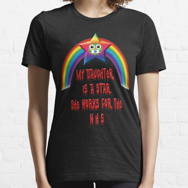 My Daughter Is A Star Essential T-Shirt