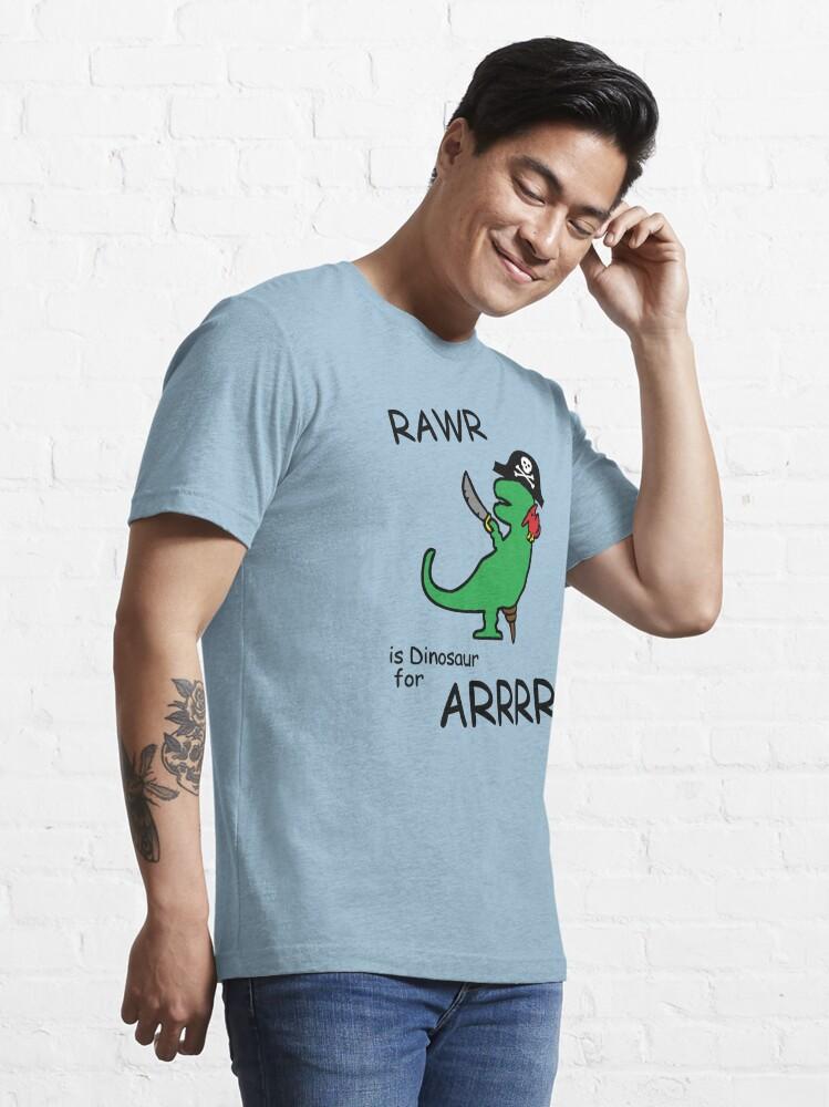 Alternate view of RAWR is Dinosaur for ARRR (Pirate Dinosaur) Essential T-Shirt