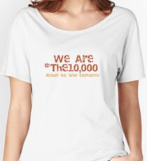 We Are #The10000 Women's Relaxed Fit T-Shirt