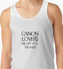 Canon lovers, off with the pixels ~ black text Men's Tank Top