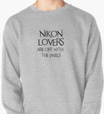 Nikon lovers, off with the pixels ~ black text Pullover
