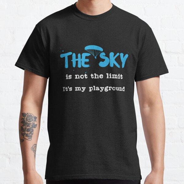 Citation de parapente | Parapente Sky Playground Fly T-shirt classique