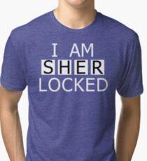 I AM SHER-LOCKED Tri-blend T-Shirt