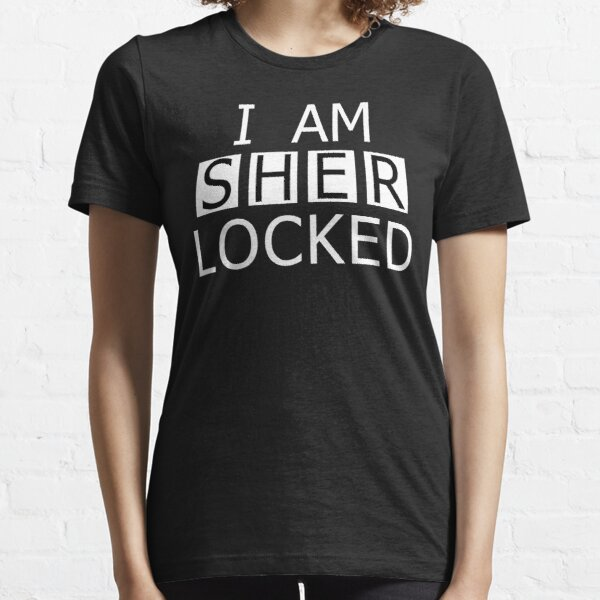 I AM SHER-LOCKED Essential T-Shirt