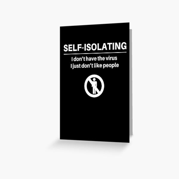 Self-Isolation Greeting Card