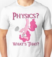 Physics? Unisex T-Shirt