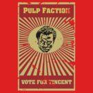 Pulp Faction - Vincent by Frakk Geronimo