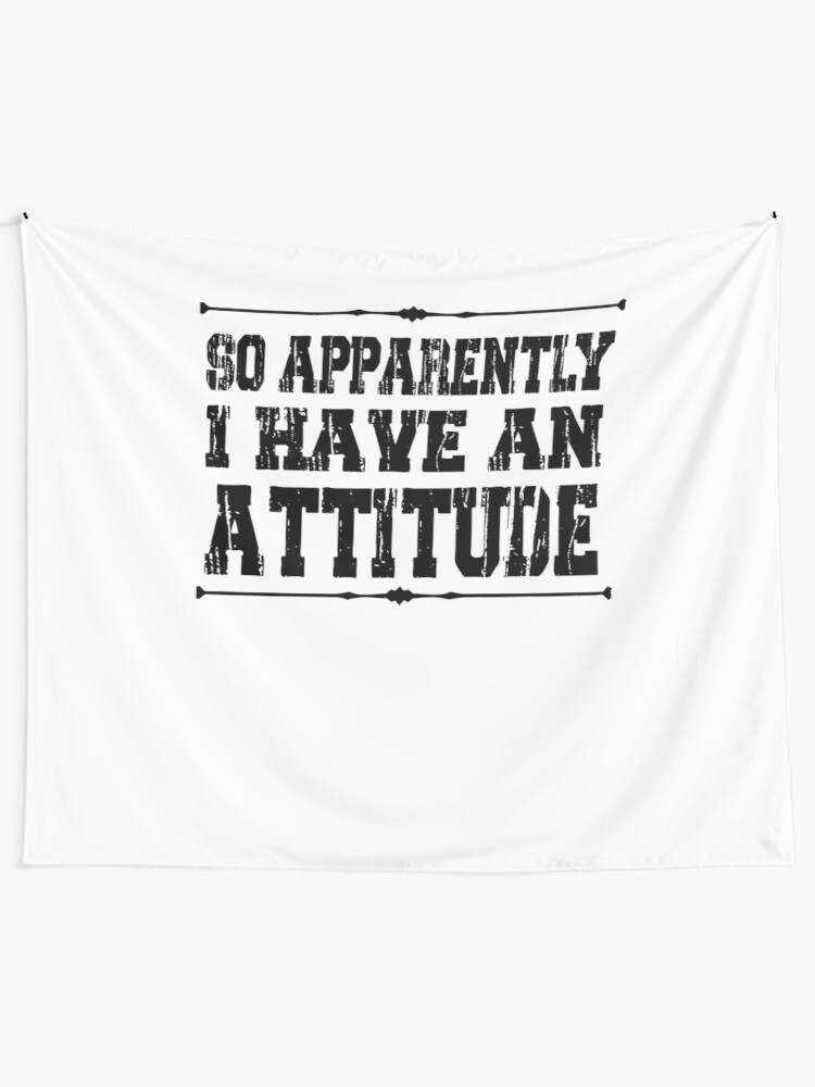 Shirts With Sayings Funny Quotes For Women Funny Shirt So Apparently I Have an Attitude Shirt