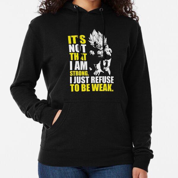 Refuse To Be Weak - Vegeta Motivational Lightweight Hoodie