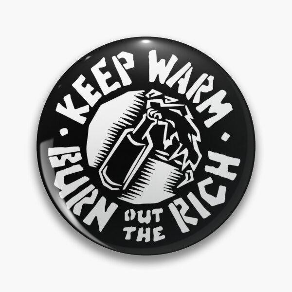 Keep Warm / Molotov Cocktail Pin