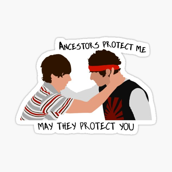 Ancestors protect me, May they protect you Sticker