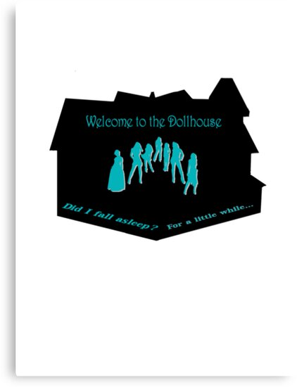 Welcome to the Dollhouse by Harmony55