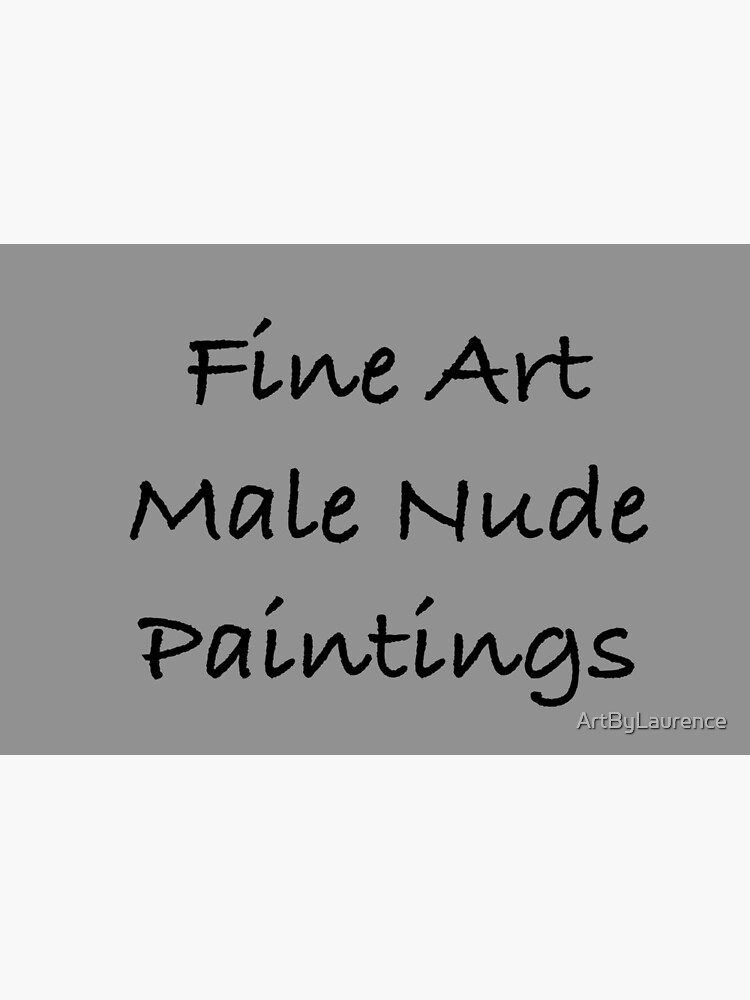 Fine Art Male Nude Paintings by ArtByLaurence