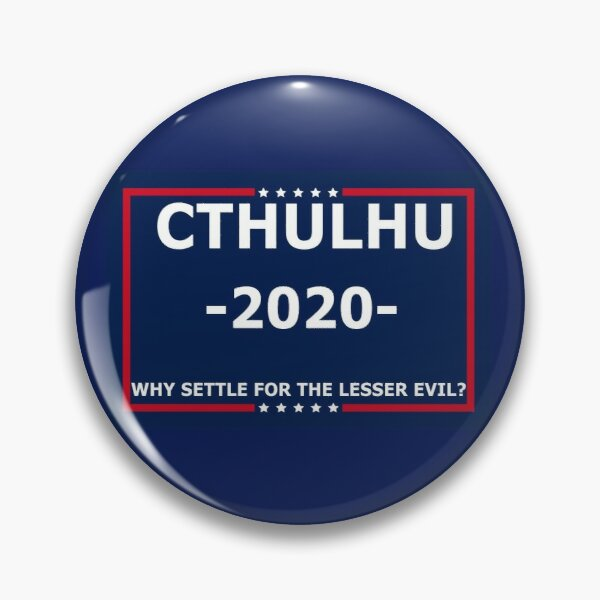 Cthulhu for president 2020 Pin