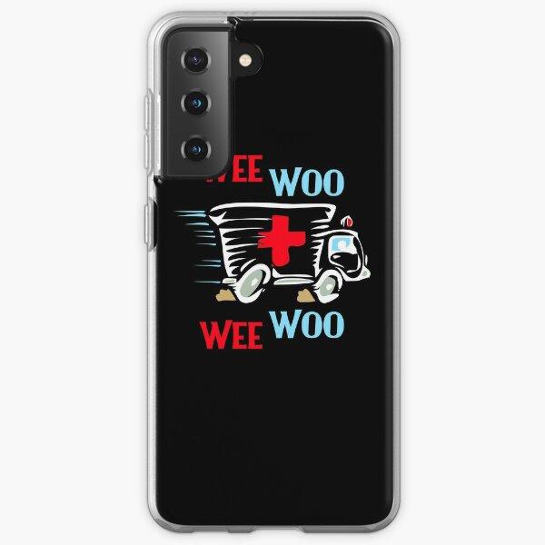 EMT Wee Woo Funny Paramedic EMS Samsung Galaxy Soft Case