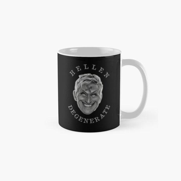HELLEN DEGENERATE MUG Classic Mug