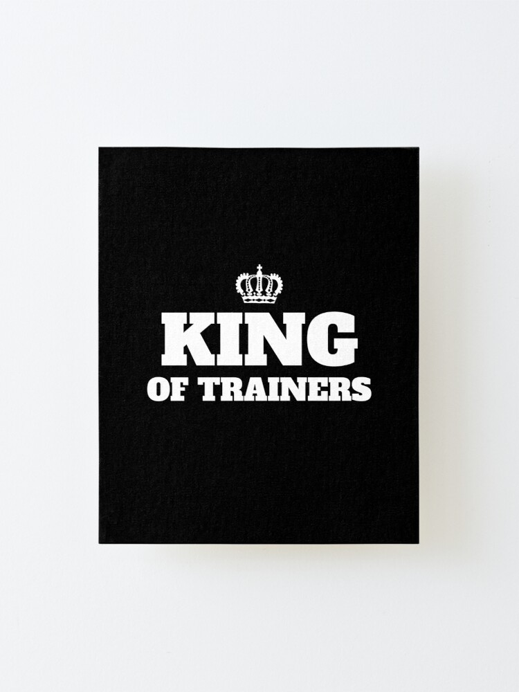 King of Trainers\