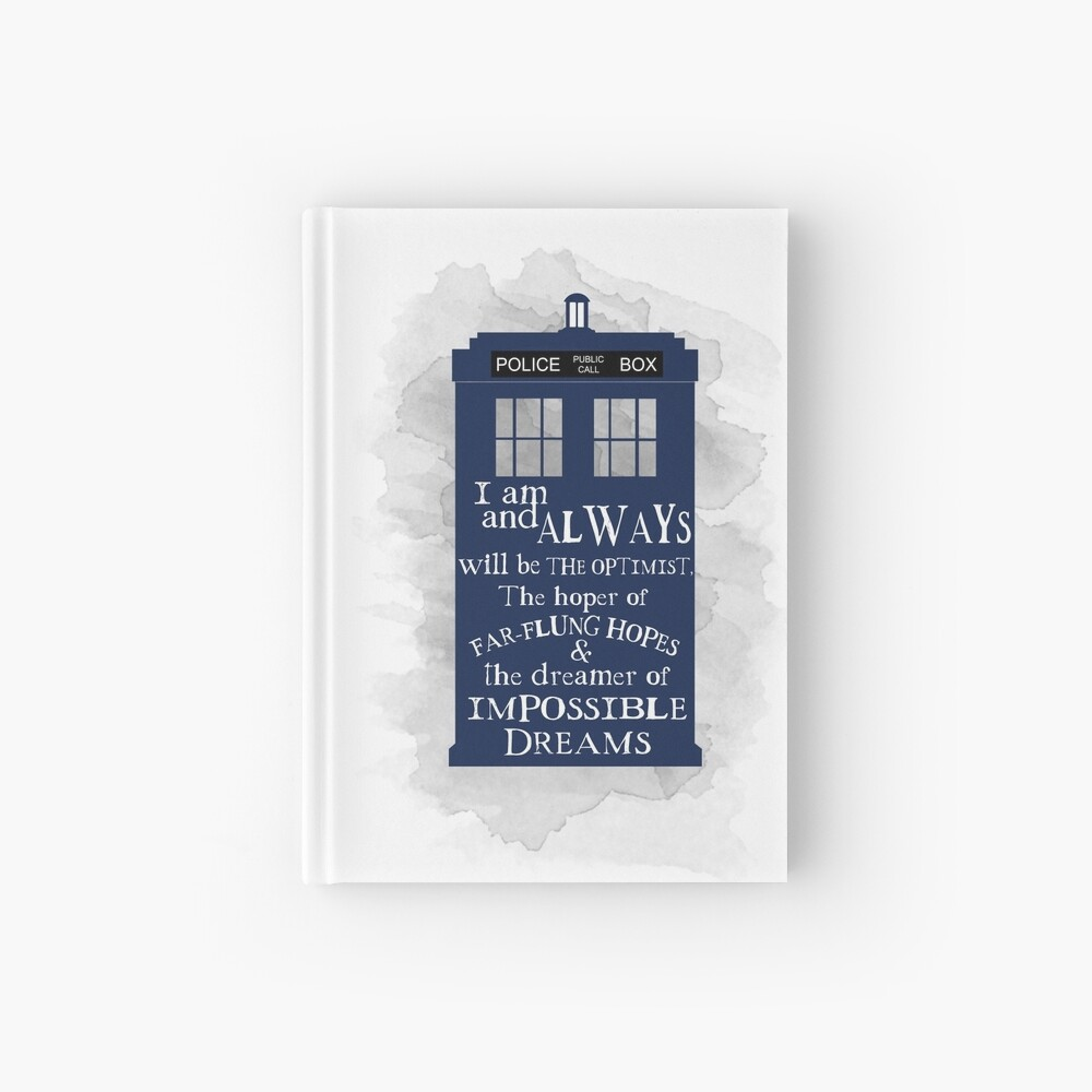 Dr Who - The Optimist quote  Hardcover Journal